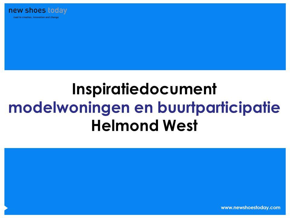 Inspiratiedocument modelwoningen en buurtparticipatie Helmond West