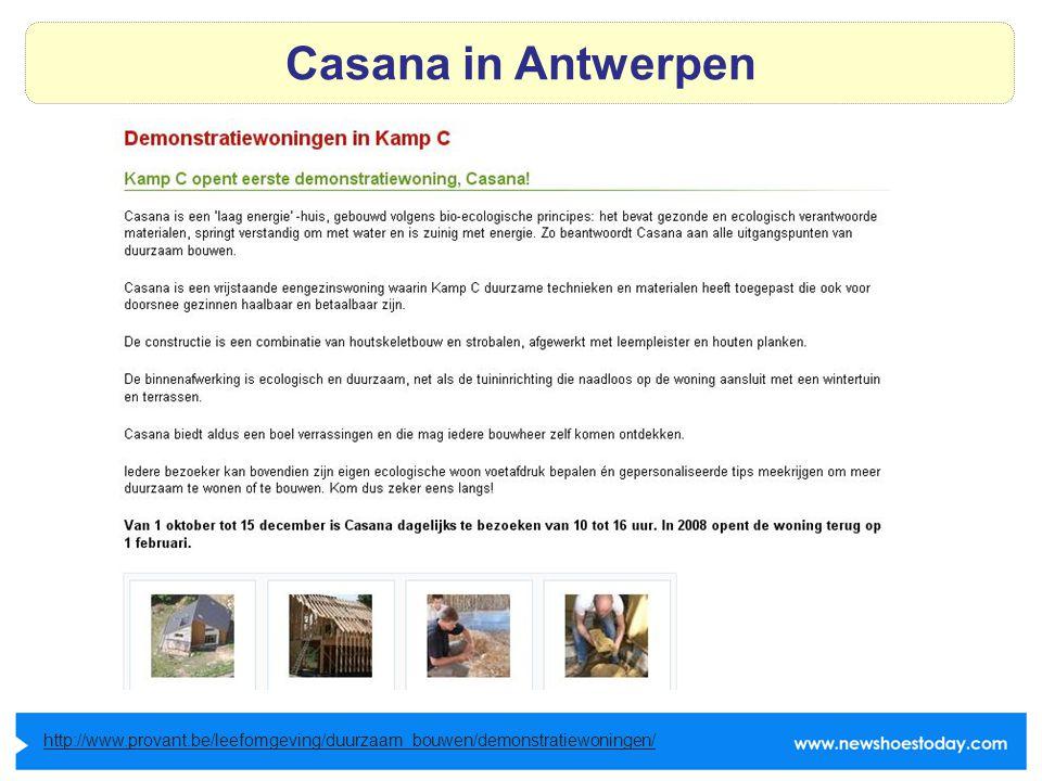 Casana in Antwerpen http://www.provant.be/leefomgeving/duurzaam_bouwen/demonstratiewoningen/