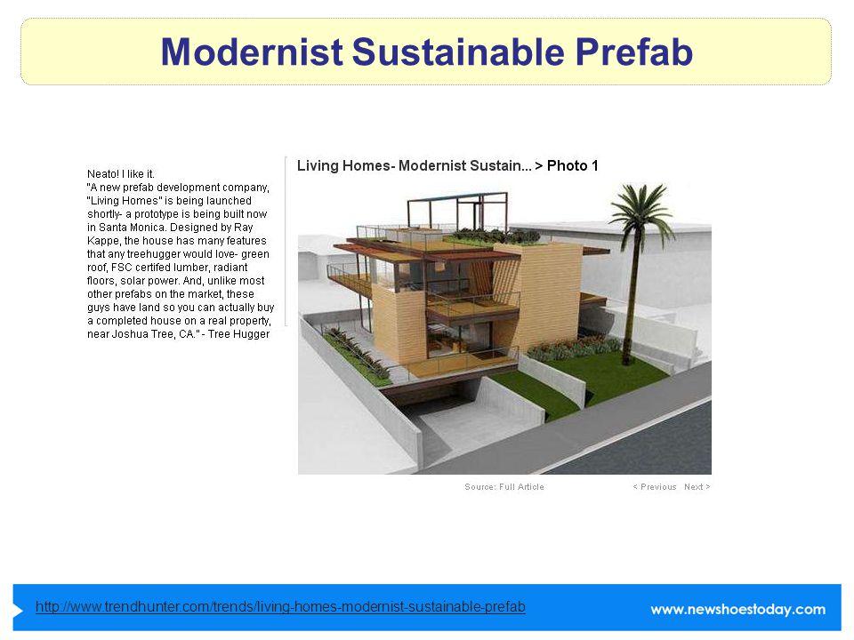Modernist Sustainable Prefab http://www.trendhunter.com/trends/living-homes-modernist-sustainable-prefab