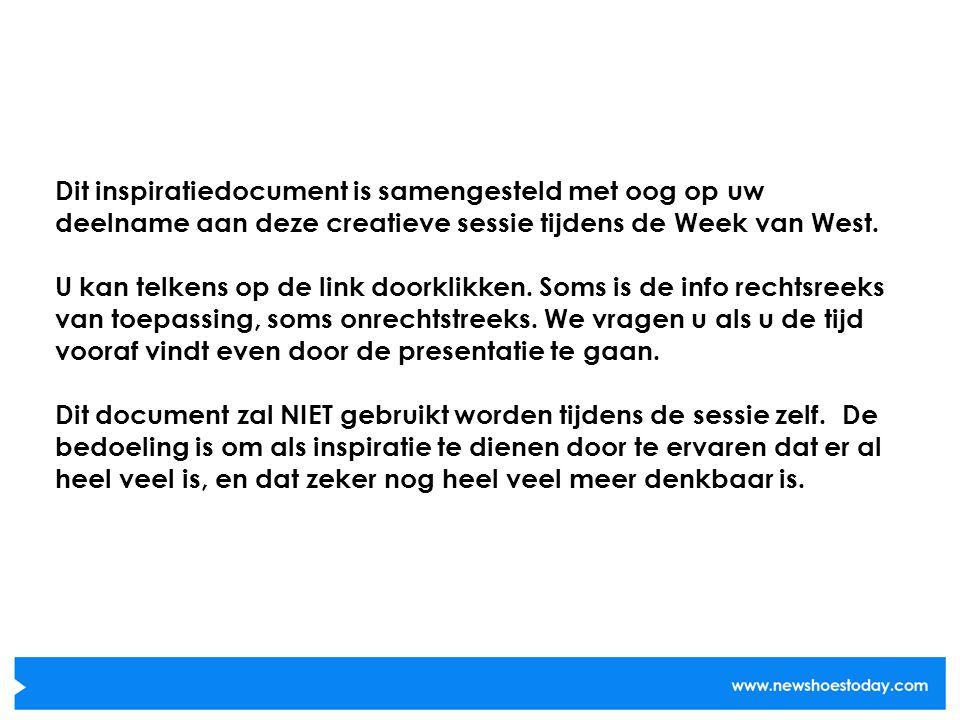 Dit inspiratiedocument is samengesteld met oog op uw deelname aan deze creatieve sessie tijdens de Week van West.