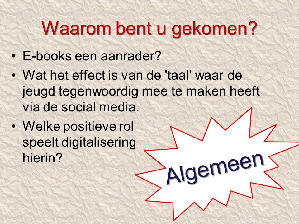 E-books een aanrader? Wat het effect is van de 'taal' waar de jeugd tegenwoordig mee te maken heeft via de social media. Welke positieve rol speelt di