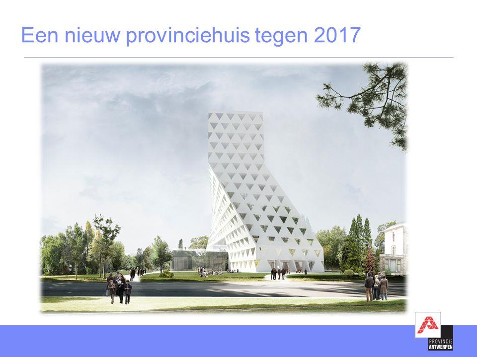 Een nieuw provinciehuis tegen 2017
