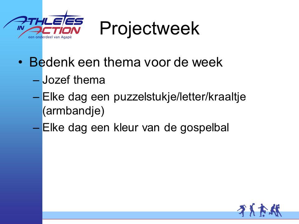 Projectweek Bedenk een thema voor de week –Jozef thema –Elke dag een puzzelstukje/letter/kraaltje (armbandje) –Elke dag een kleur van de gospelbal