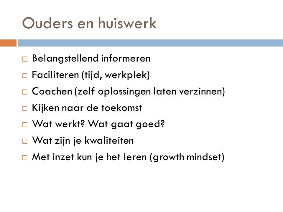 Ouders en huiswerk  Handige tips in het boekje Onderpresteren: Help je kind de middelbare school door zonder duwen en trekken (uitgever: SWP)  Leuke (korte) test voor ouders op www.onderpresteren.nl www.onderpresteren.nl