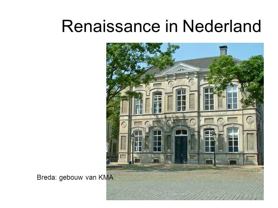 Renaissance in Nederland Breda: gebouw van KMA