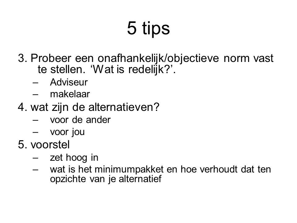 5 tips 3. Probeer een onafhankelijk/objectieve norm vast te stellen.