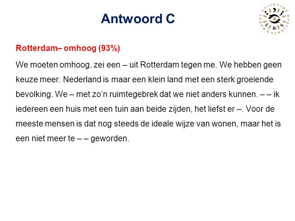 Rotterdam bouwt omhoog (100%) We moeten omhoog, zei een architect uit Rotterdam tegen me.