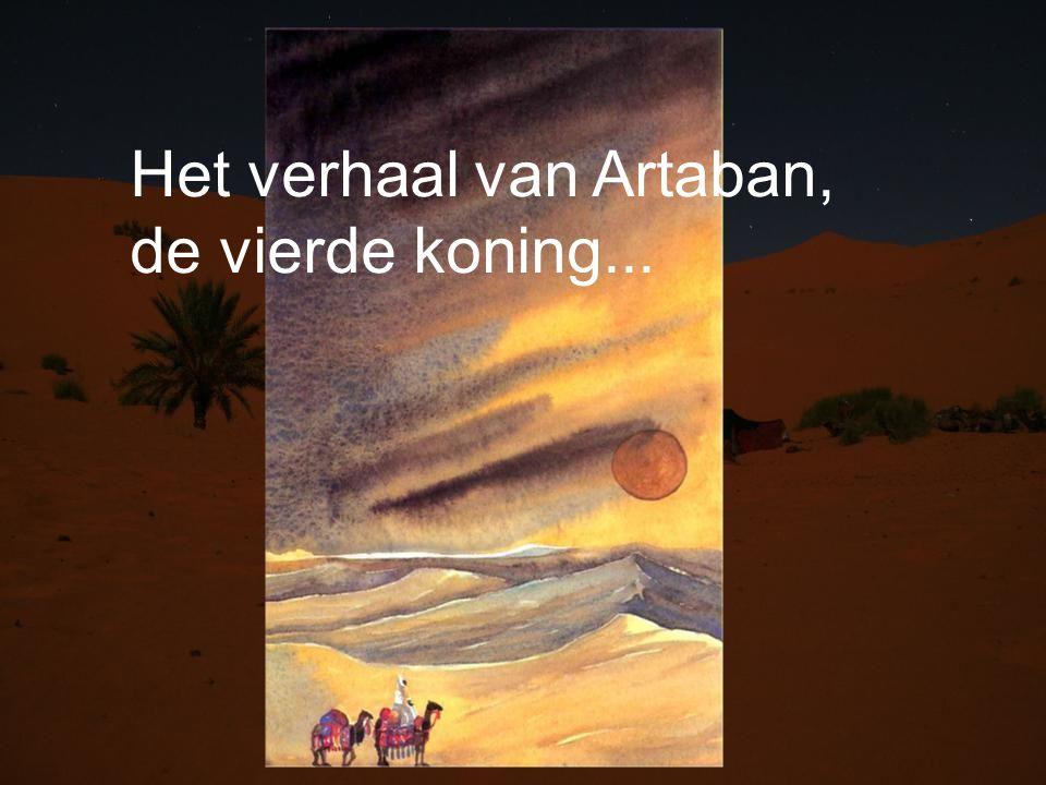 Het verhaal van Artaban, de vierde koning...