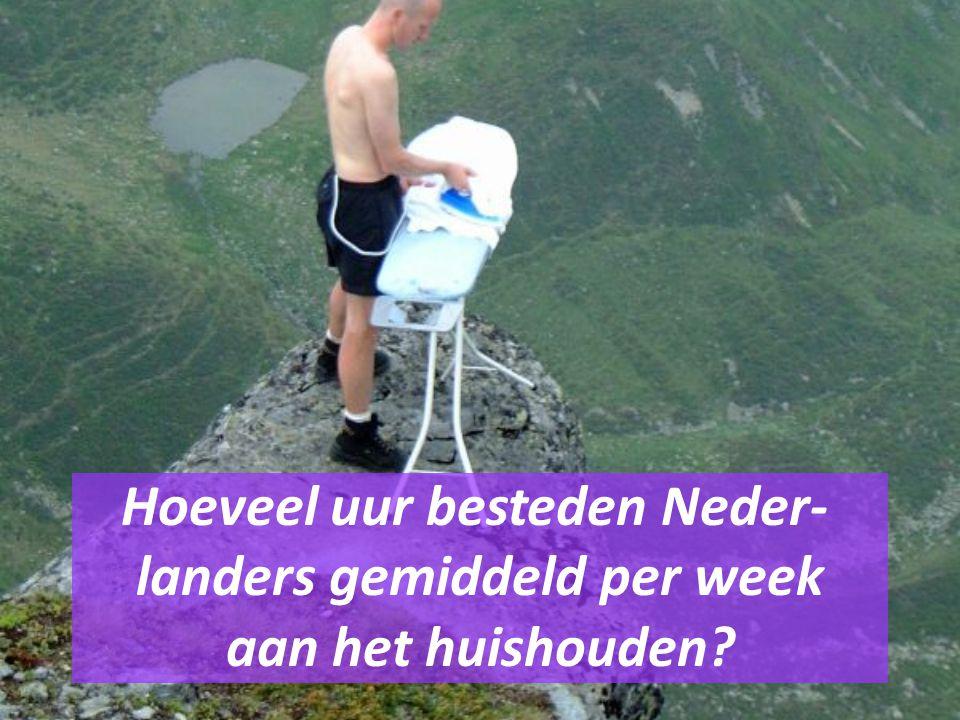 Hoeveel uur besteden Neder- landers gemiddeld per week aan het huishouden