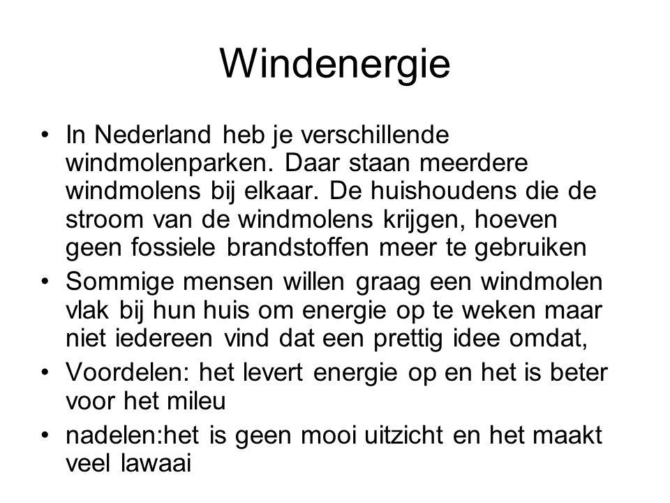 Windenergie In Nederland heb je verschillende windmolenparken.