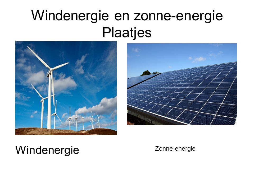 Windenergie en zonne-energie Plaatjes Windenergie Zonne-energie