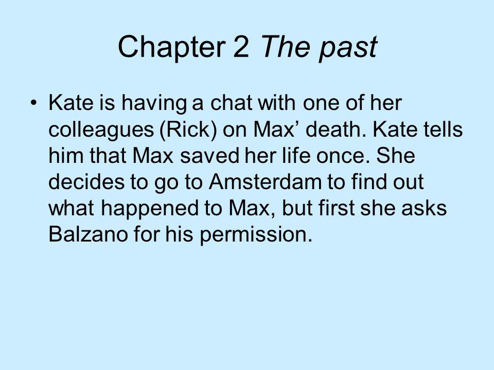 Kate is in gesprek met een van haar collega's (Rick) over Max' dood.