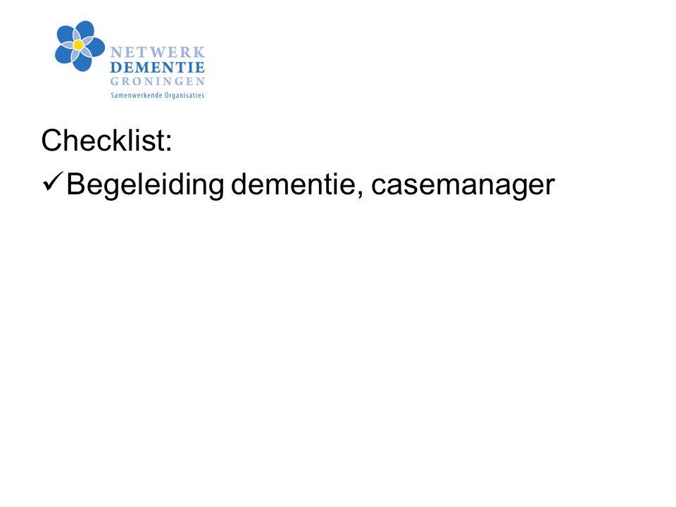 Checklist: Begeleiding dementie, casemanager