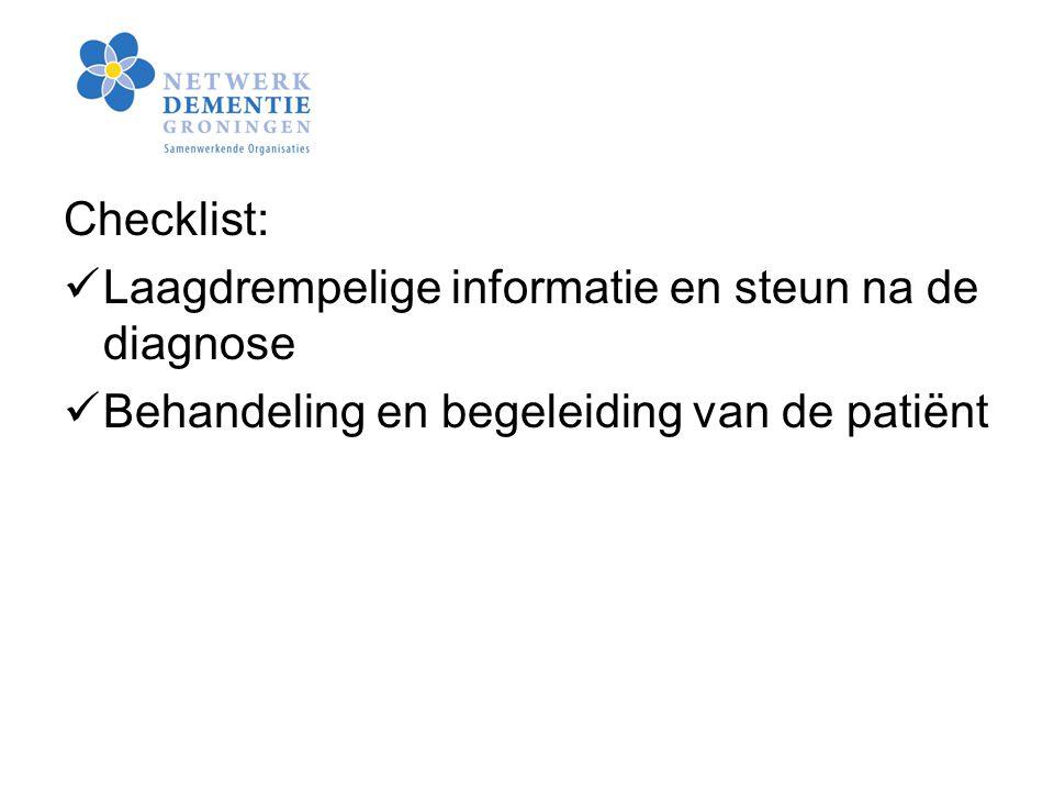 Checklist: Laagdrempelige informatie en steun na de diagnose Behandeling en begeleiding van de patiënt