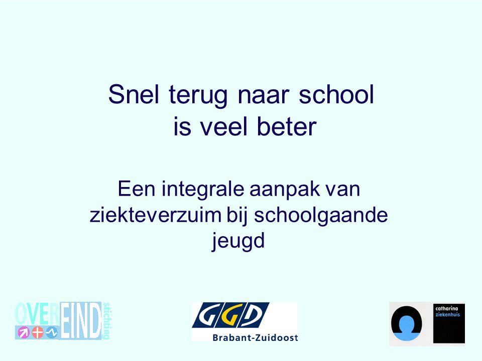 Snel terug naar school is veel beter Een integrale aanpak van ziekteverzuim bij schoolgaande jeugd