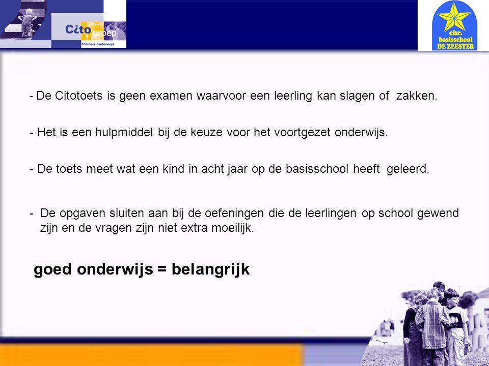 Informatie avond – CITO 11-01-06 Wat verwachten we van de ouders bij de schoolkeuze.