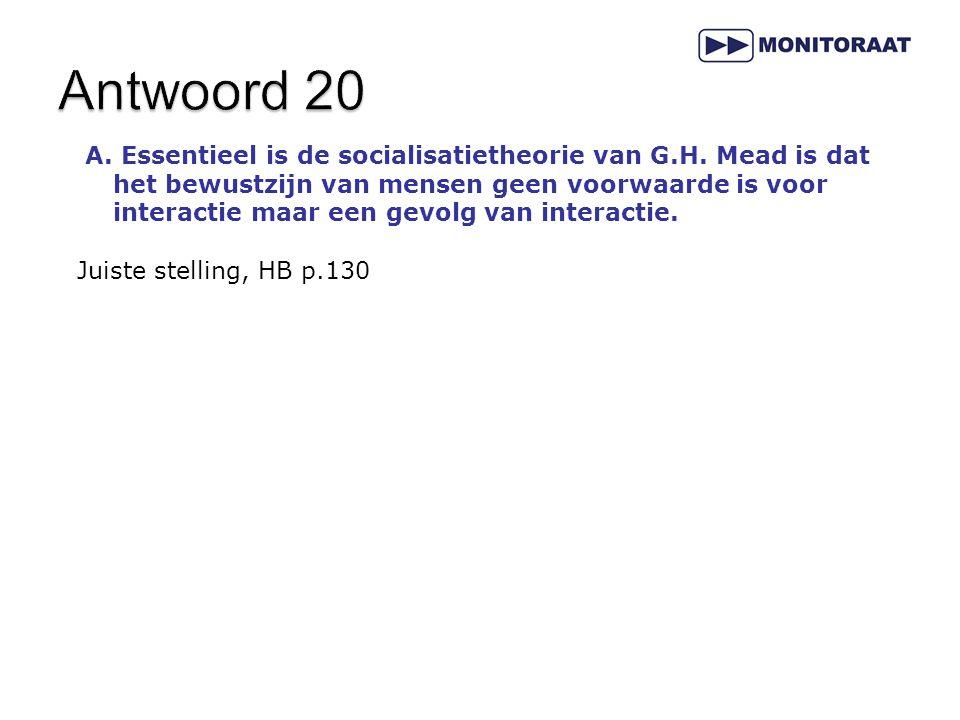 A.Essentieel is de socialisatietheorie van G.H.