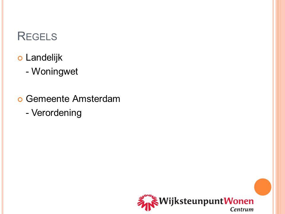 L ANDELIJK ( WET ) Wetgeving - Woningwet (WonW) Beleid - VROM
