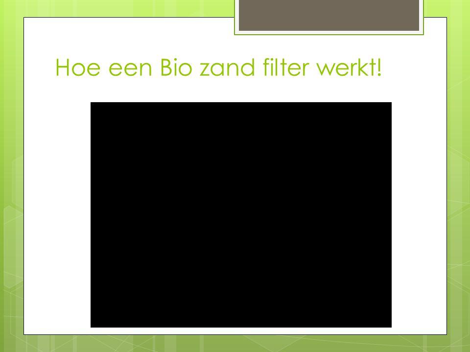 Hoe een Bio zand filter werkt!