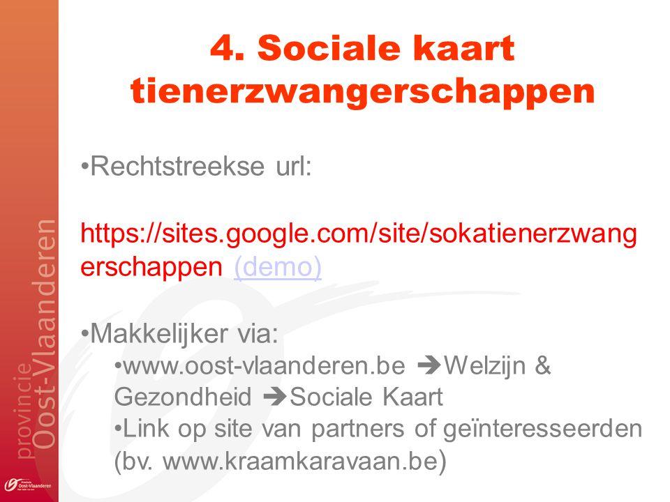 Rechtstreekse url: https://sites.google.com/site/sokatienerzwang erschappen (demo)(demo) Makkelijker via: www.oost-vlaanderen.be  Welzijn & Gezondhei