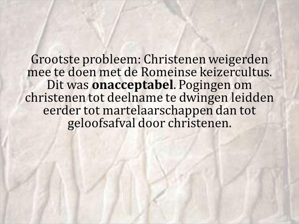 Grootste probleem: Christenen weigerden mee te doen met de Romeinse keizercultus. Dit was onacceptabel. Pogingen om christenen tot deelname te dwingen