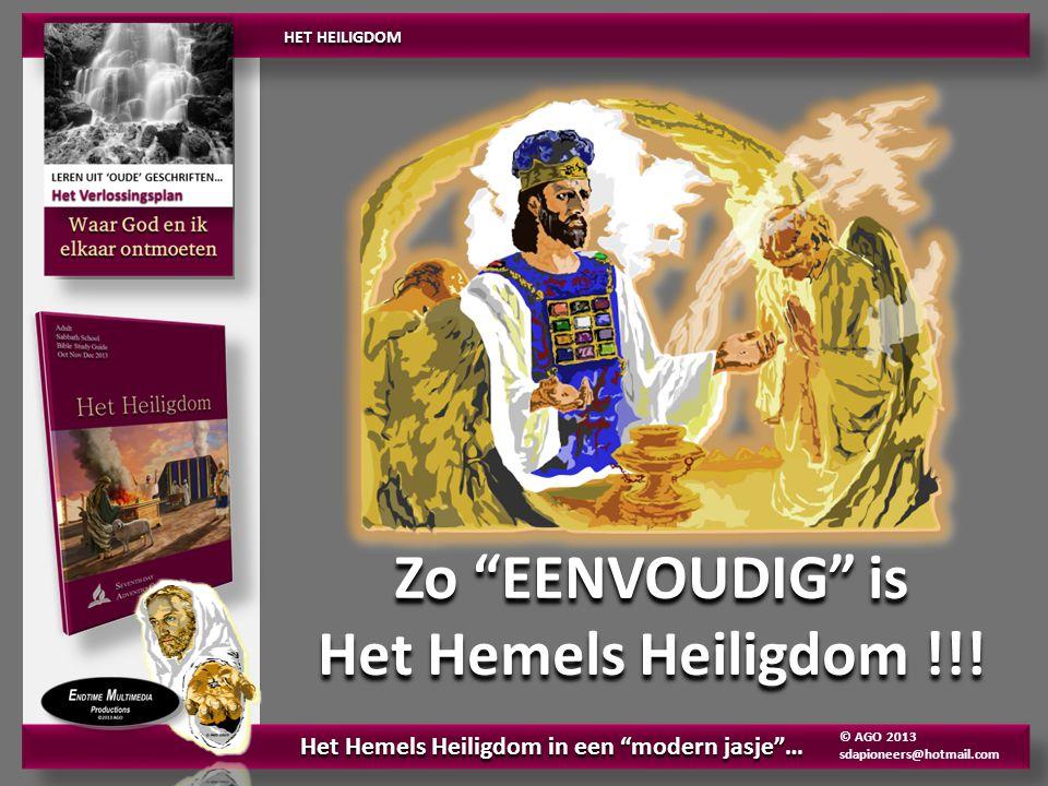 Zo EENVOUDIG is Het Hemels Heiligdom !!. Zo EENVOUDIG is Het Hemels Heiligdom !!.