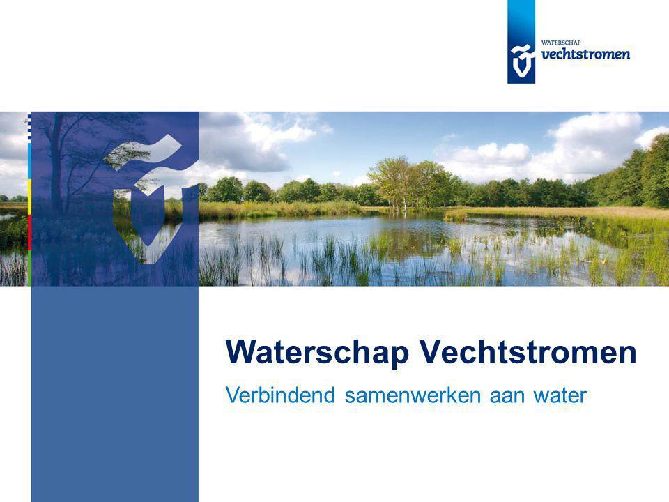 Waterschap Vechtstromen Verbindend samenwerken aan water
