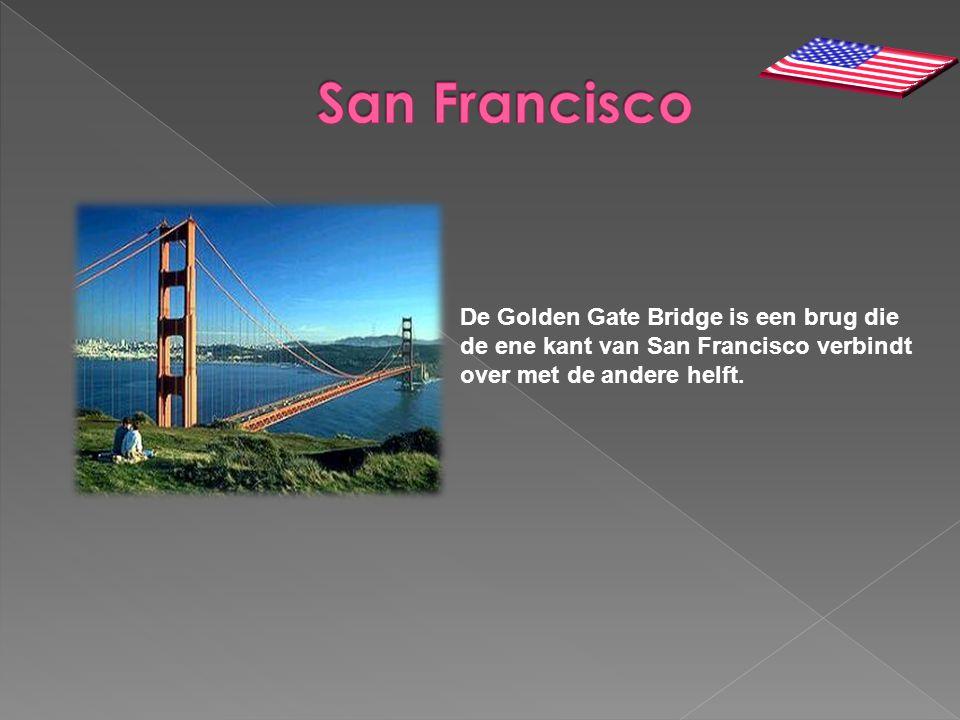 De Golden Gate Bridge is een brug die de ene kant van San Francisco verbindt over met de andere helft.