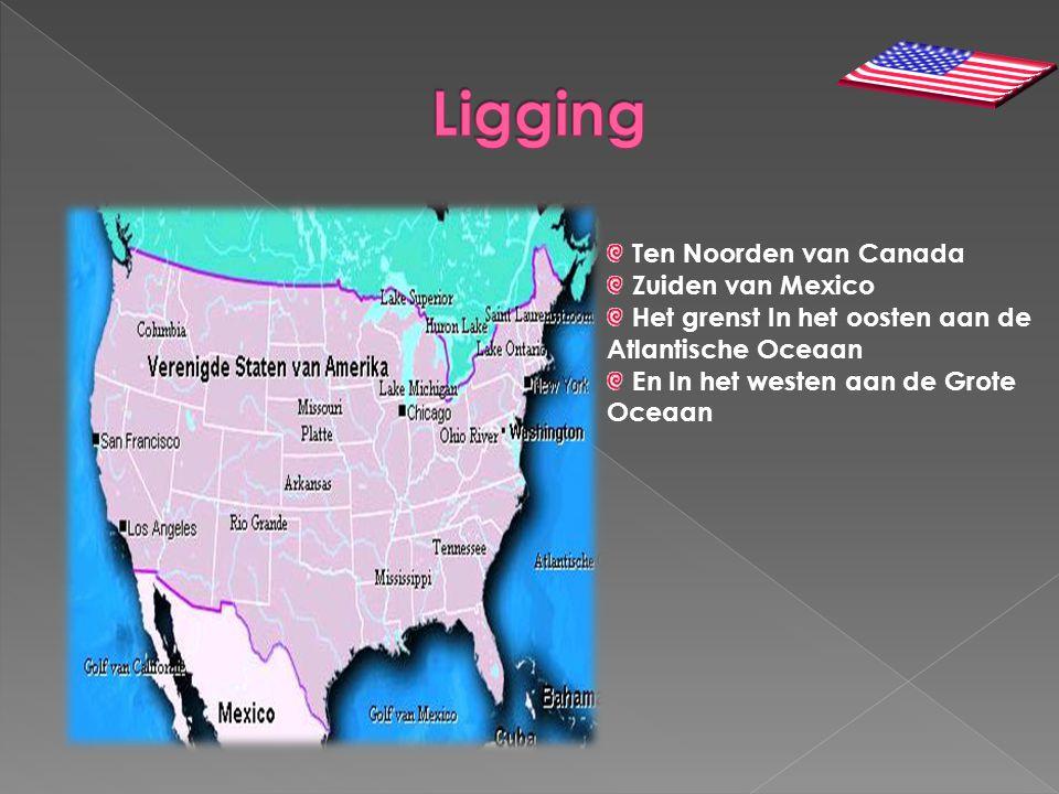 Ten Noorden van Canada Zuiden van Mexico Het grenst In het oosten aan de Atlantische Oceaan En In het westen aan de Grote Oceaan