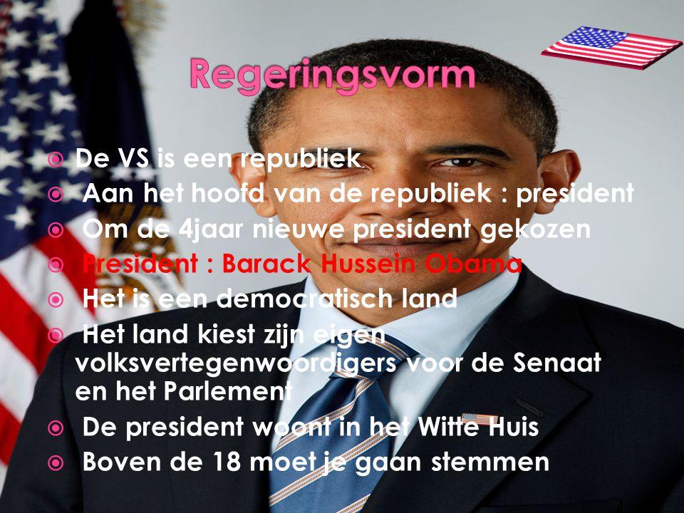  De VS is een republiek  Aan het hoofd van de republiek : president  Om de 4jaar nieuwe president gekozen  President : Barack Hussein Obama  Het