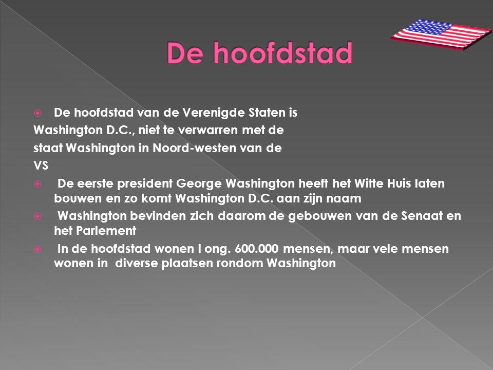  De hoofdstad van de Verenigde Staten is Washington D.C., niet te verwarren met de staat Washington in Noord-westen van de VS  De eerste president G