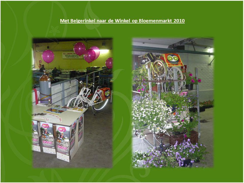 Met Belgerinkel naar de Winkel op Bloemenmarkt 2010