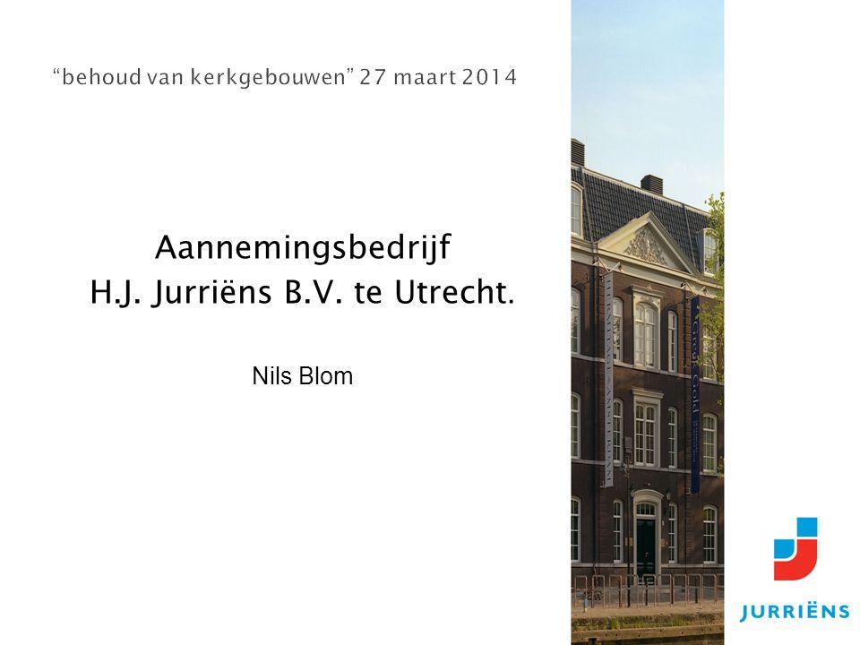 Aannemingsbedrijf H.J. Jurriёns B.V. te Utrecht. Nils Blom