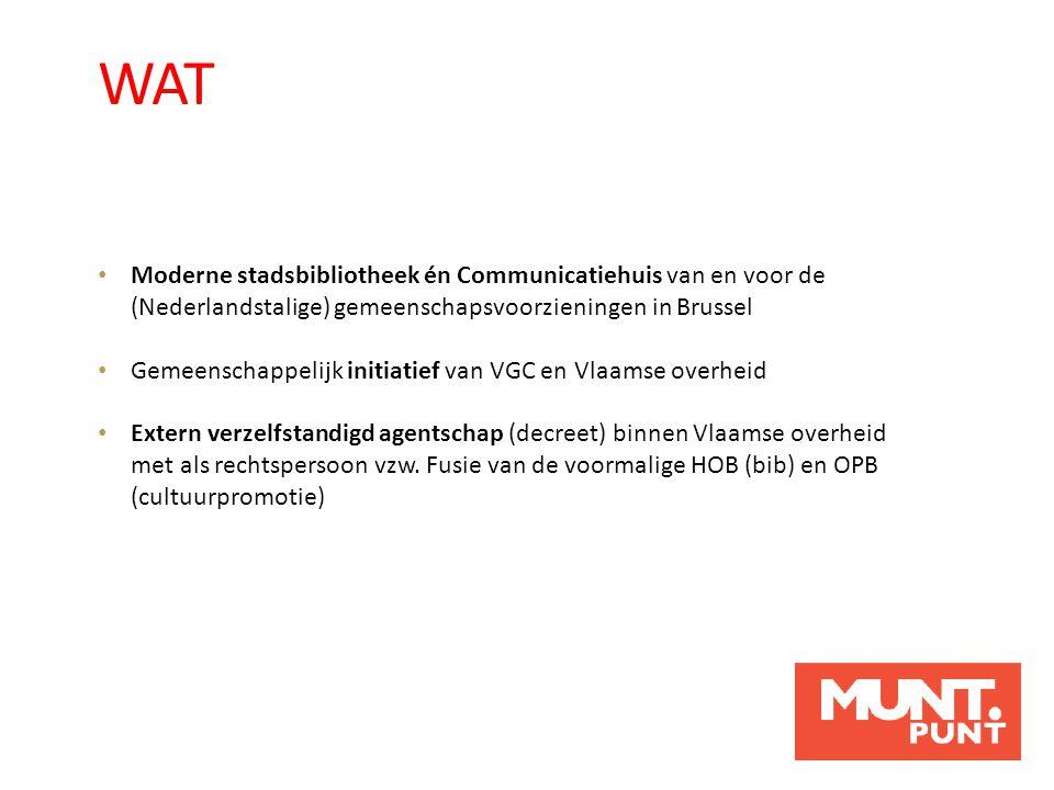 Moderne stadsbibliotheek én Communicatiehuis van en voor de (Nederlandstalige) gemeenschapsvoorzieningen in Brussel Gemeenschappelijk initiatief van V