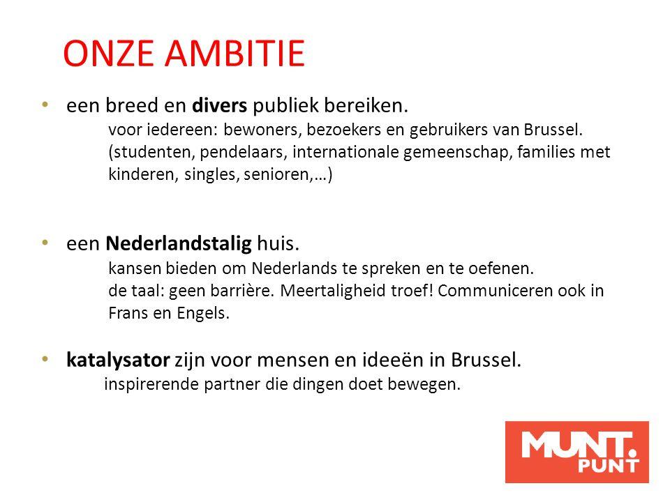 een breed en divers publiek bereiken. voor iedereen: bewoners, bezoekers en gebruikers van Brussel. (studenten, pendelaars, internationale gemeenschap