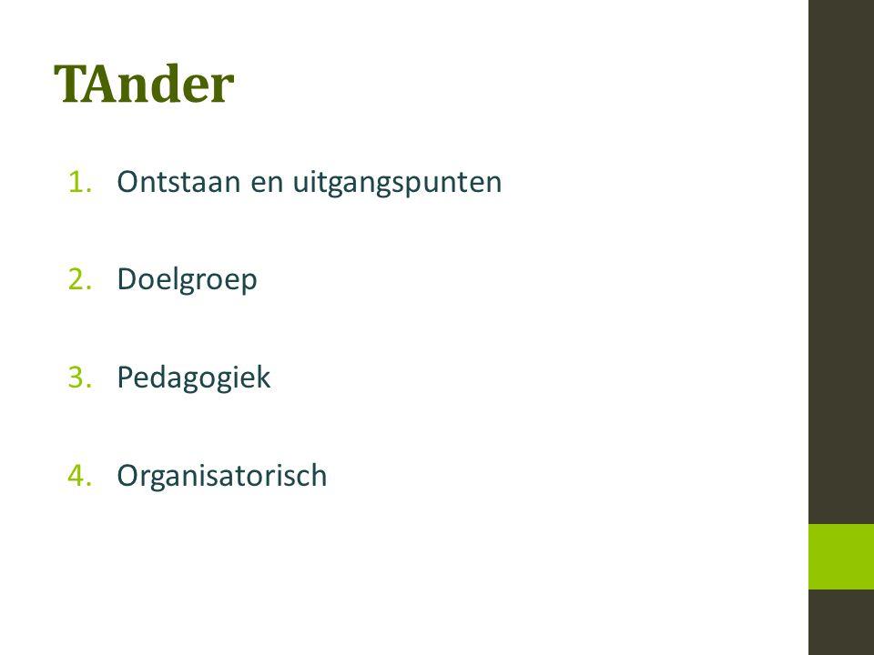 4. Organisatie a.Personeel b.Locatie c.Middelen d.Stuurgroep