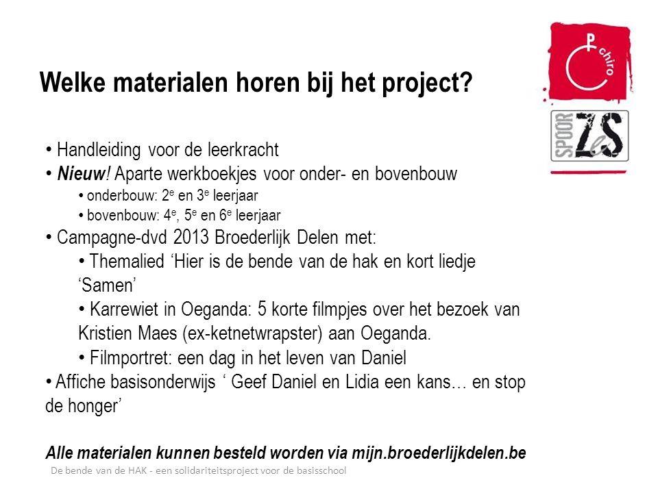 De bende van de HAK - een solidariteitsproject voor de basisschool Welke materialen horen bij het project? Handleiding voor de leerkracht Nieuw ! Apar