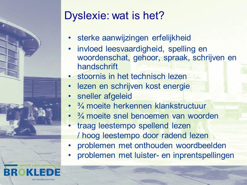 Dyslexie: wat is het? sterke aanwijzingen erfelijkheid invloed leesvaardigheid, spelling en woordenschat, gehoor, spraak, schrijven en handschrift sto
