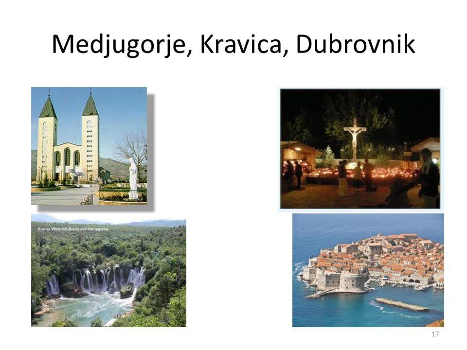 Medjugorje, Kravica, Dubrovnik 17