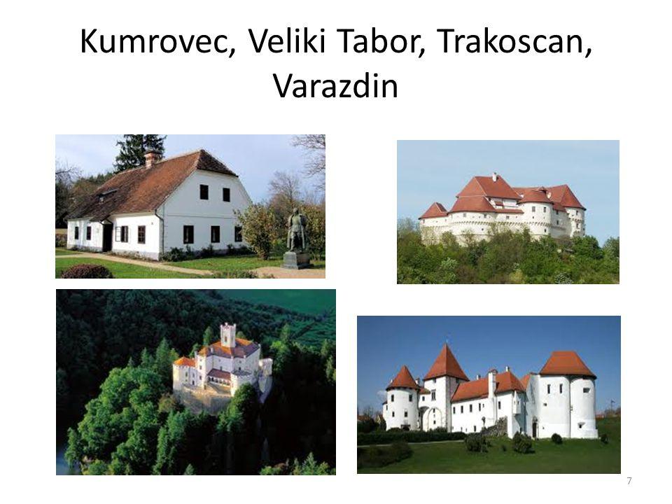 Kumrovec, Veliki Tabor, Trakoscan, Varazdin 7