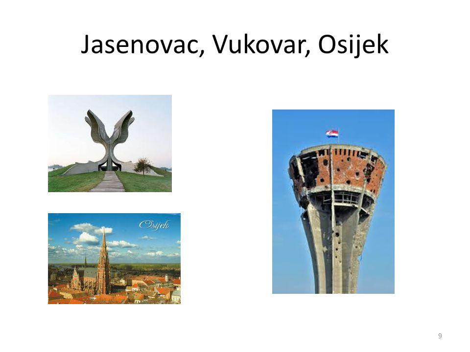 Jasenovac, Vukovar, Osijek 9