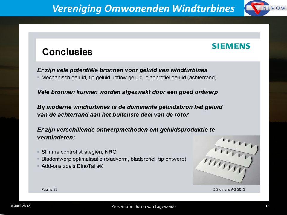 Presentatie Buren van Lageweide 12 8 april 2013 Vereniging Omwonenden Windturbines
