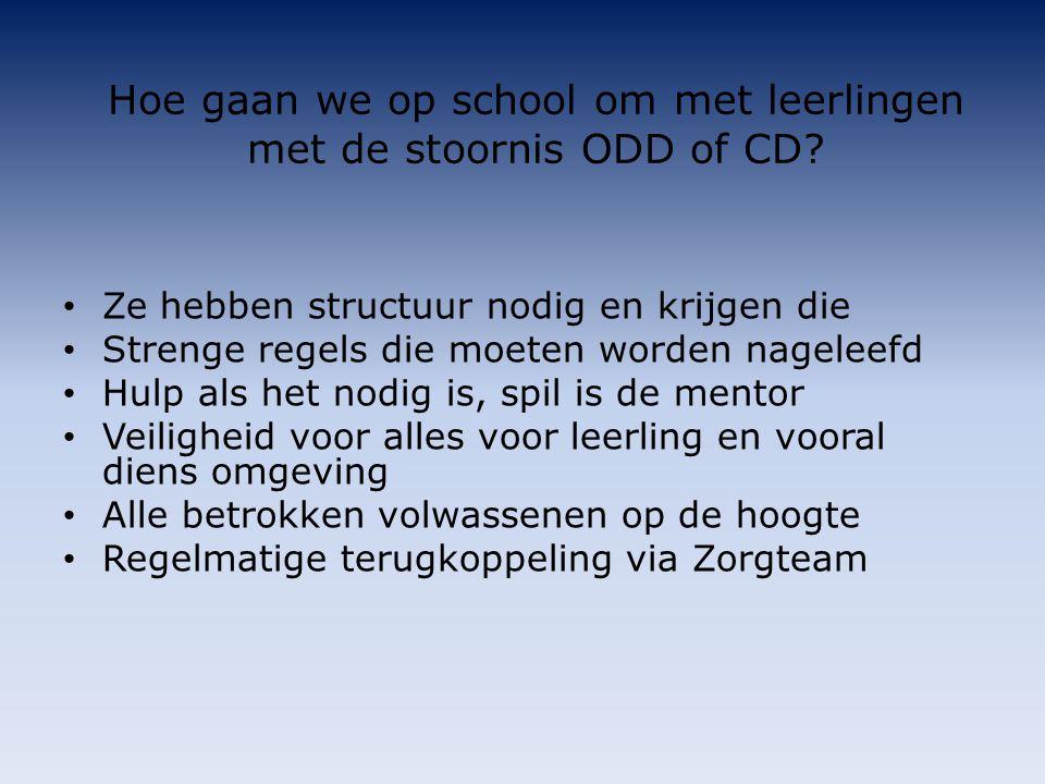 Hoe gaan we op school om met leerlingen met de stoornis ODD of CD.