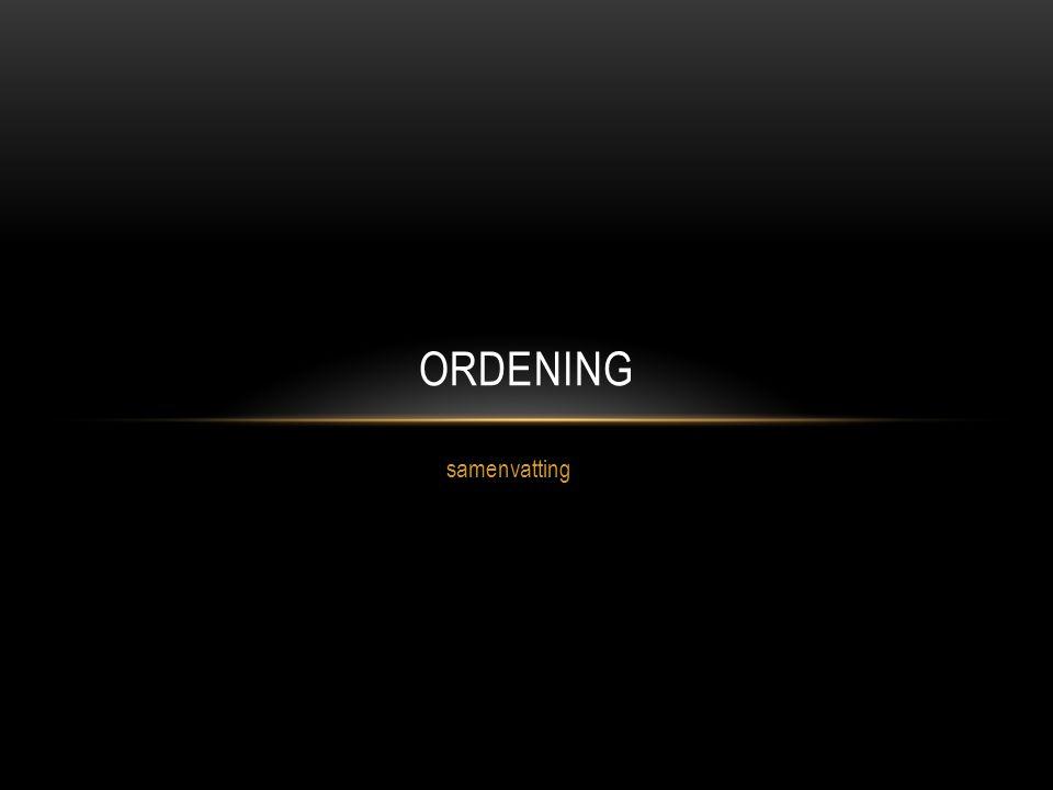 samenvatting ORDENING