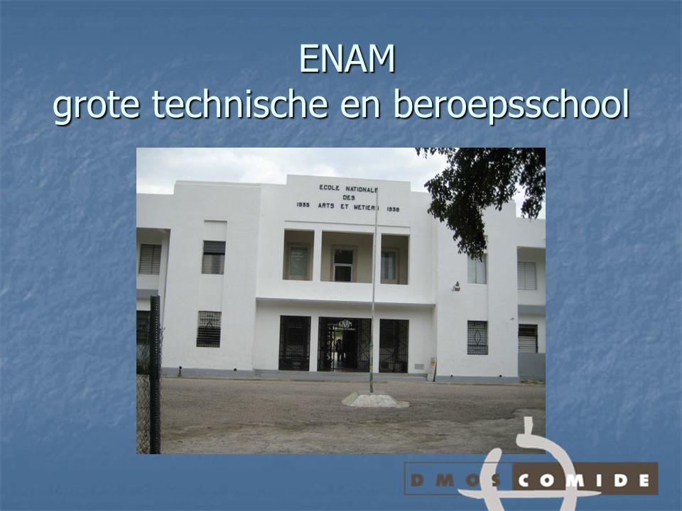 ENAM grote technische en beroepsschool ENAM grote technische en beroepsschool