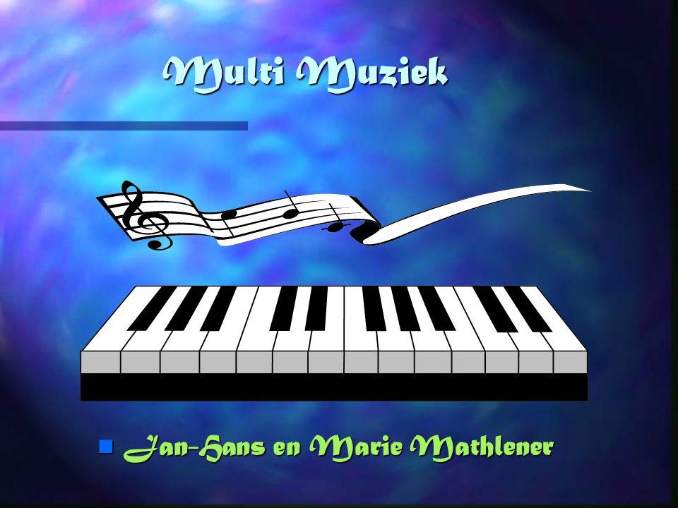 Multi Muziek n Jan-Hans en Marie Mathlener