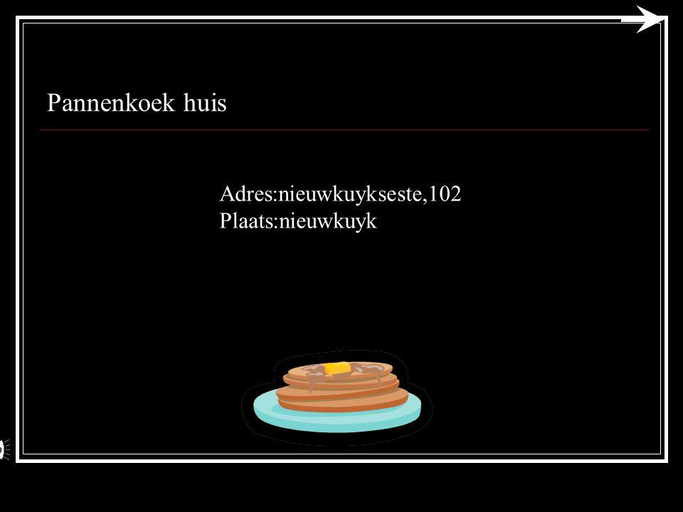Pannenkoek huis Naam: ricardo Klas: 4a blauw Jaar: 4de jaars