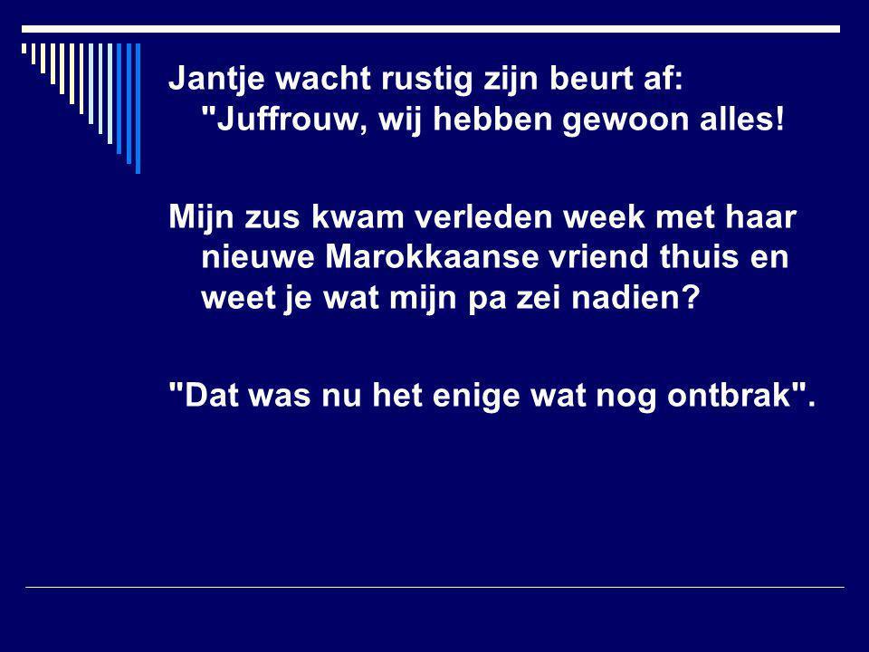Jantje wacht rustig zijn beurt af: