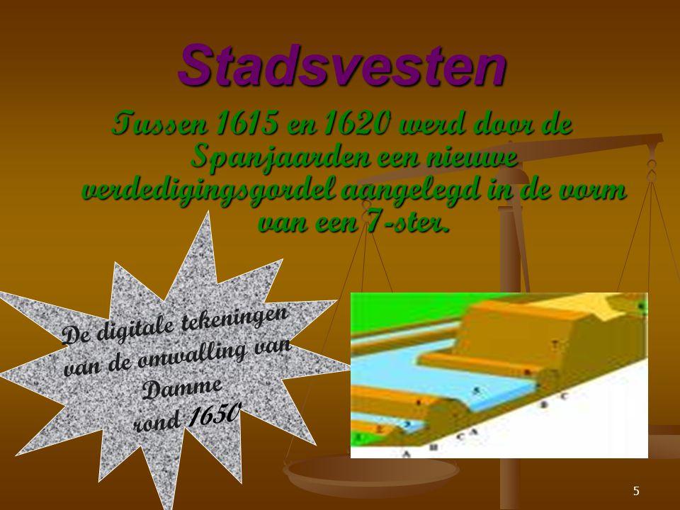 5 Tussen 1615 en 1620 werd door de Spanjaarden een nieuwe verdedigingsgordel aangelegd in de vorm van een 7-ster.