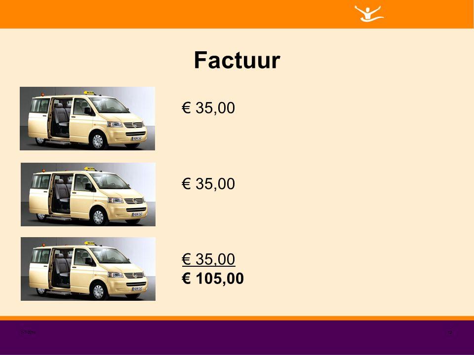 Factuur 7-7-201412 € 35,00 € 105,00